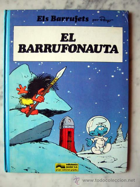 ELS BARRUFETS - EL BARRUFONAUTA, PER PEYO. CATALÀ (Tebeos y Comics - Grijalbo - Otros)