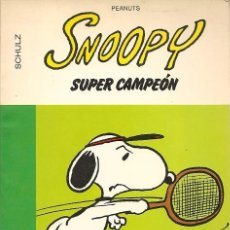 Cómics: SNOOPY SUPER CAMPEÓN / SCHULZ * PEANUTS *. Lote 23270375