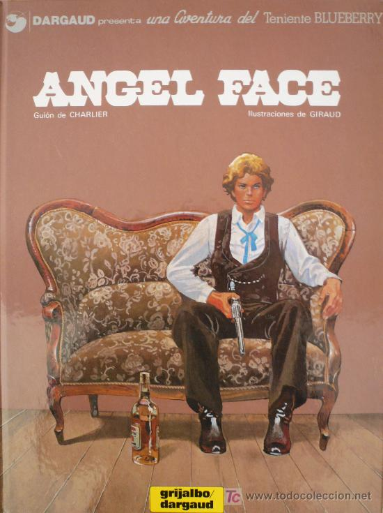 BLUEBERRY / ANGEL FACE / CHARLIER Y GIRAUD (Tebeos y Comics - Grijalbo - Blueberry)