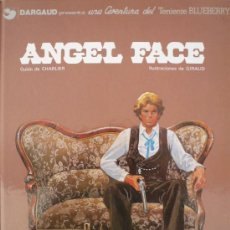 Cómics: BLUEBERRY / ANGEL FACE / CHARLIER Y GIRAUD. Lote 27144230