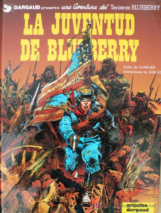 BLUEBERRY / LA JUVENTUD DE BLUEBERRY / CHARLIER Y GIRAUD (Tebeos y Comics - Grijalbo - Blueberry)
