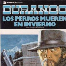 Cómics: DURANGO. LOS PERROS MUEREN EN INVIERNO. YVES SWOLFS. EDITORIAL GRIJALBO Nº 1.. Lote 26337010