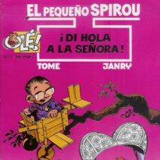 Cómics: EL PEQUEÑO SPIROU ¡DÍ HOLA A LA SEÑORA! COLECCIÓN OLÉ, REFª (JC) . Lote 27403068