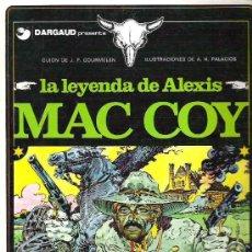 Cómics: MAC COY - LA LEYENDA DE ALEXIS ** DARGAUD EDICIONES JUNIOR 1 ERA 1978. Lote 17544105