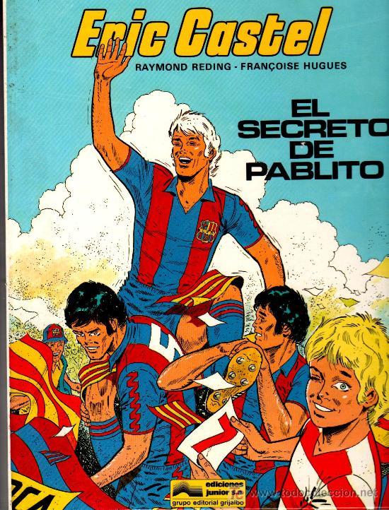ERIC CASTEL Nº 6, EDICIONES JUNIOR 1984, MUY NUEVO, RAYMOND REDING Y FRANCOISE HUGES (Tebeos y Comics - Grijalbo - Eric Castel)
