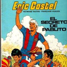 Cómics: ERIC CASTEL Nº 6, EDICIONES JUNIOR 1984, MUY NUEVO, RAYMOND REDING Y FRANCOISE HUGES. Lote 17547664