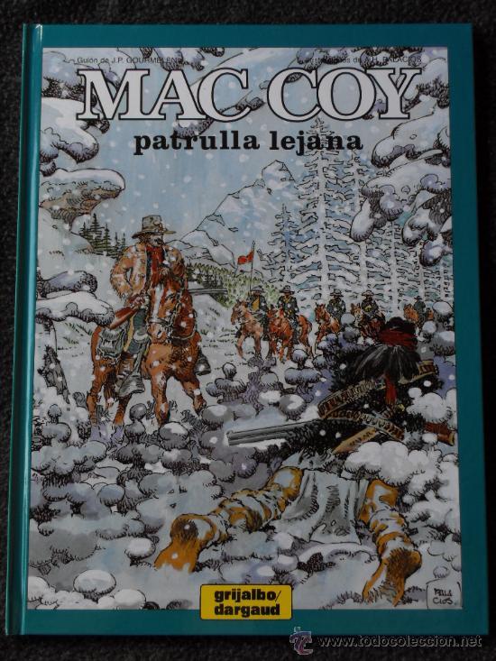 MAC COY, Nº 20: PATRULLA LEJANA (GRIJALBO/DARGAUD) (¡¡DESCATALOGADO Y AGOTADÍSIMO!!) (Tebeos y Comics - Grijalbo - Mac Coy)