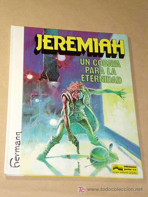 JEREMIAH Nº 5. UN COBAYA PARA LA ETERNIDAD. HERMANN. EDICIONES JUNIOR 1982. +++++ (Tebeos y Comics - Grijalbo - Jeremiah)