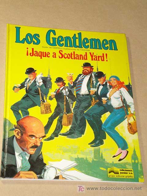LOS GENTLEMEN Nº 1. JAQUE A SCOTLAND YARD. CASTELLI Y TACCONI. GRIJALBO JUNIOR, 1980.++++ (Tebeos y Comics - Grijalbo - Otros)