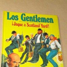 Cómics: LOS GENTLEMEN Nº 1. JAQUE A SCOTLAND YARD. CASTELLI Y TACCONI. GRIJALBO JUNIOR, 1980.++++. Lote 25786066