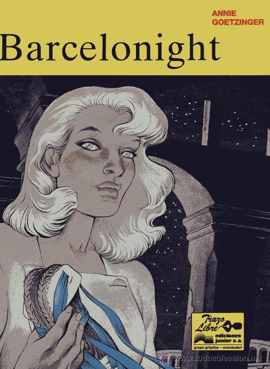 BARCELONIGHT (COLECCIÓN TRAZO LIBRE Nº 2) EDITORIAL GRIJALBO. ANNIE GOETZINGER (Tebeos y Comics - Grijalbo - Otros)
