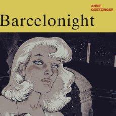 Cómics: BARCELONIGHT (COLECCIÓN TRAZO LIBRE Nº 2) EDITORIAL GRIJALBO. ANNIE GOETZINGER. Lote 18596102