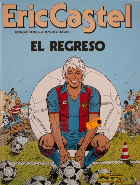 ERIC CASTEL / EL REGRESO (Tebeos y Comics - Grijalbo - Eric Castel)