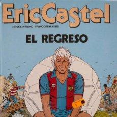 Cómics: ERIC CASTEL / EL REGRESO. Lote 25253247