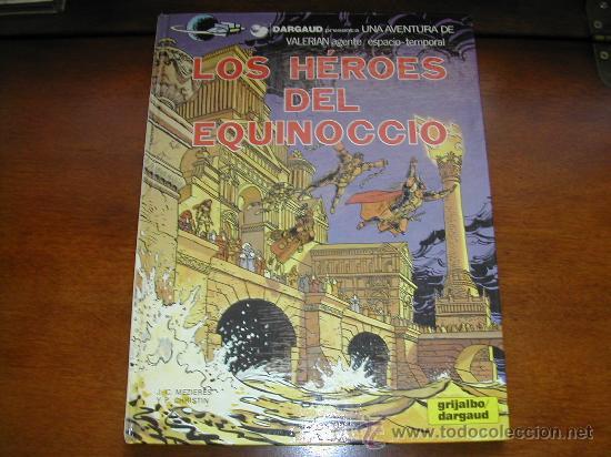 VALERIAN: LOS HÉROES DEL EQUINOCCIO. DARGAUD. 1987 TAPA DURA - REFª (JC) (Tebeos y Comics - Grijalbo - Valerian)