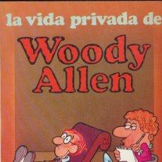 Cómics: LA VIDA PRIVADA DE WOODY ALLEN (Nº 1). Lote 19144430