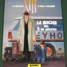 Cómics: XIII #7 LA NOCHE DEL 3 DE AGOSTO (ED. GRIJALBO). Lote 42114788