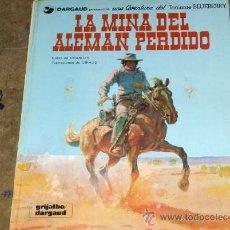 Cómics: TENIENTE BLUEBERRY Nº 1. DARGAUD 1981. LA MINA DEL ALEMÁN PERDIDO. . Lote 19217511