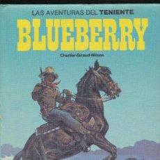 Cómics: LAS AVENTURAS DEL TENIENTE BLUEBERRY TOMO 7. EDICIONES JUNIOR.. Lote 19345749