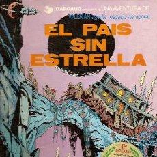 Cómics: VALERIAN, AGENTE ESPACIO-TEMPORAL Nº 2: EL PAIS SIN ESTRELLA (BARCELONA, 1978). Lote 25244517