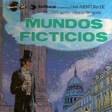 Cómics: VALERIAN, AGENTE ESPACIO-TEMPORAL Nº 6: MUNDOS FICTICIOS (BARCELONA, 1978). Lote 25244519