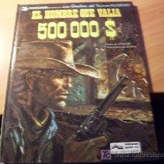 Comics - EL HOMBRE QUE VALIA 500000 $ TENIENTE BLUEBERRY - 19662708