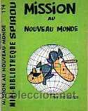 MINI BIBLIOTECA SPIROU MISSION AU NOUVEAU MONDE( FRANCES ) (Tebeos y Comics - Grijalbo - Spirou)
