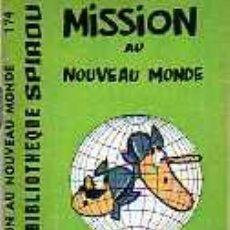 Cómics: MINI BIBLIOTECA SPIROU MISSION AU NOUVEAU MONDE( FRANCES ). Lote 19789759
