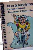 MINI BIBLIOTECA SPIROU 60 ANS DE TOURS DE FRANCE( FRANCES ) (Tebeos y Comics - Grijalbo - Spirou)