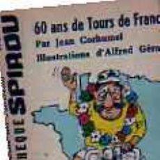 Cómics: MINI BIBLIOTECA SPIROU 60 ANS DE TOURS DE FRANCE( FRANCES ). Lote 19789897