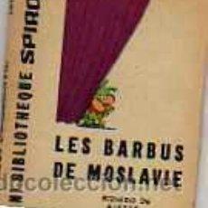 Cómics: MINI BIBLIOTECA SPIROU LES BARBUS DE MOSLAVIE ( FRANCES ). Lote 19789930