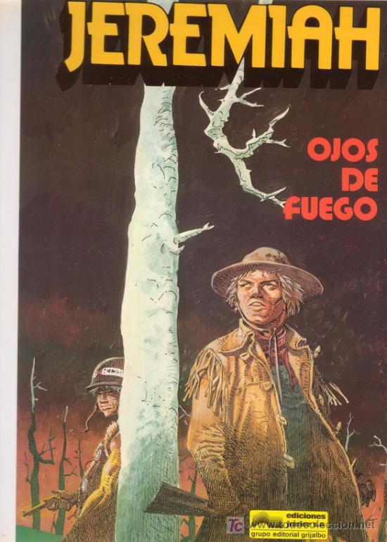 JEREMIAH. OJOS DE FUEGO. HERMANN. Nº 4. EDICIONES JUNIOR GRIJALBO. (Tebeos y Comics - Grijalbo - Jeremiah)