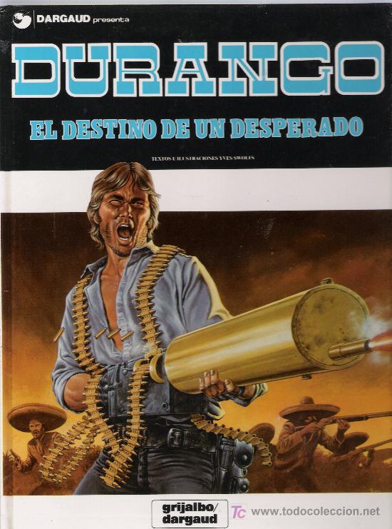 DURANGO Nº 6. EDITORIAL GRIJALBO - DARGAUD. ¡IMPECABLE! (Tebeos y Comics - Grijalbo - Durango)
