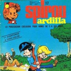 Cómics: SPIROU ARDILLA, Nº 17, AÑO I, PUBLICACIÓN EXCLUSIVA PARA NIÑOS DE 5 A 100 AÑOS. Lote 20791805