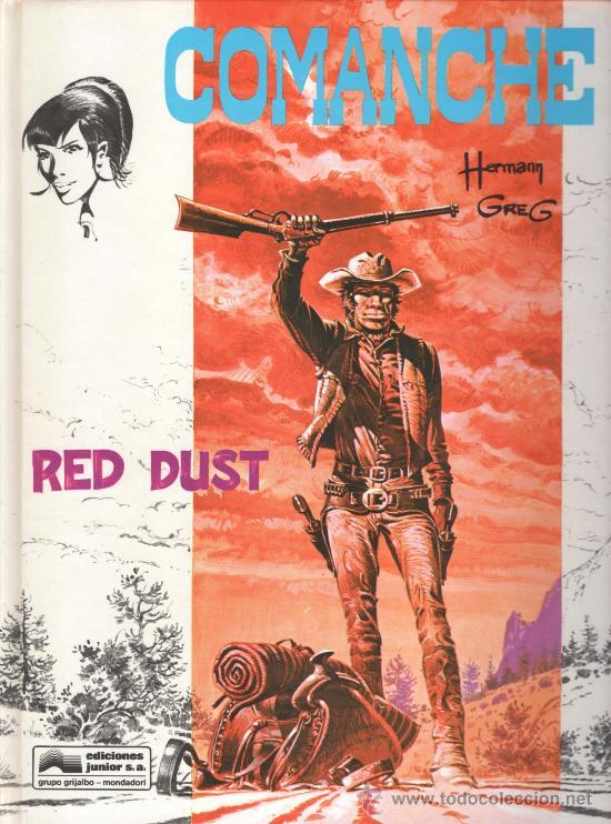 COMANCHE RED DUST HERMANN-GREG JUNIOR (Tebeos y Comics - Grijalbo - Comanche)