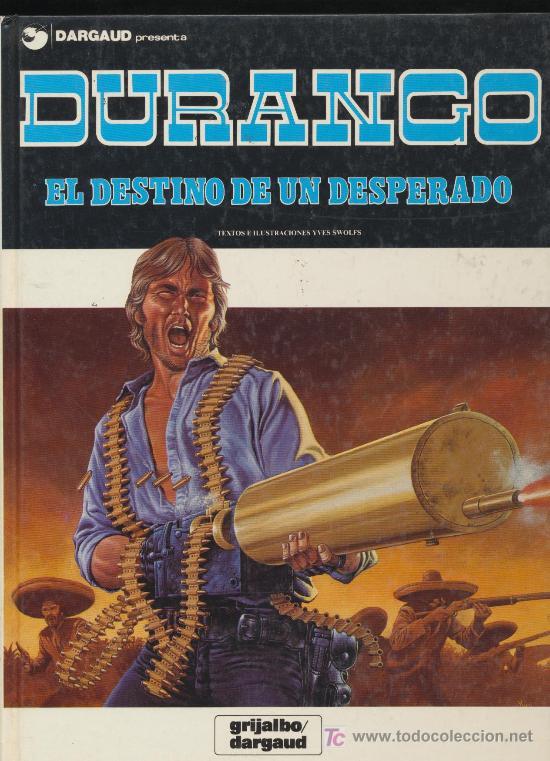 DURANGO Nº 6. EDITORIAL GRIJALBO - DARGAUD. (Tebeos y Comics - Grijalbo - Durango)