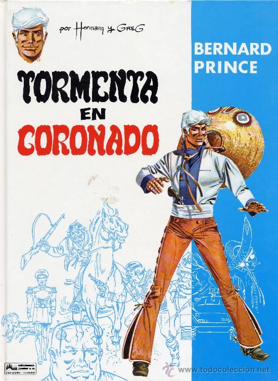 BERNARD PRINCE Nº2 (GRIJALBO-JUNIOR, 1993). HERMANN Y GREG (Tebeos y Comics - Grijalbo - Otros)