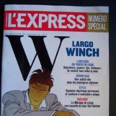 Fumetti: ESPECIAL L´EXPRESS LARGO WINCH, Nº 3097, 10 NOVIEMBRE 2010.. Lote 22981654
