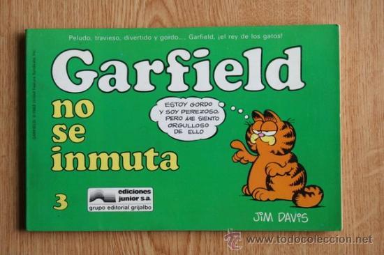 GARFIELD NO SE INMUTA. Nº 3. (Tebeos y Comics - Grijalbo - Otros)
