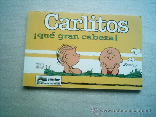CARLITOS Nº 26 QUE GRAN CABEZA / GRIJALBO 1996 SCHULZ (Tebeos y Comics - Grijalbo - Otros)