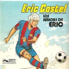 Cómics: ERIC CASTEL Nº 1 LOS JUNIORS DE ERIC, EDICIONESJUNIOR 1979. Lote 25988551