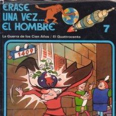 Cómics: ERASE UNA VEZ... EL HOMBRE. LA GUERRA DE LOS CIEN AÑOS. EL QUATTROCENTO. Nº 7. EDITORIAL GRIJALBO.. Lote 26798428