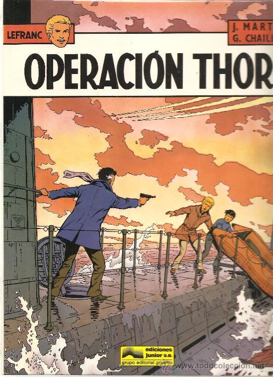 LEFRANC Nº 6 OPERACION THOR.IMPECABLE (Tebeos y Comics - Grijalbo - Lefranc)