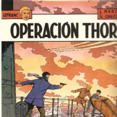 Cómics: LEFRANC Nº 6 OPERACION THOR.IMPECABLE. Lote 26747715