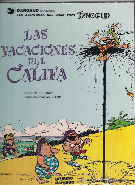 IZNOGUD . TOMO 12 . LAS VACACIONES DEL CALIFA (Tebeos y Comics - Grijalbo - Iznogoud)