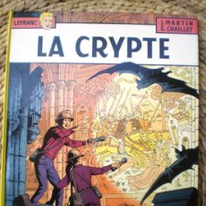 Cómics: LEFRANC LA CRYPTE J.MARTIN -G.CHAILET CASTERMAN 1984 TAPA DURA EN FRANCES SIN NINGUN . Lote 25736700