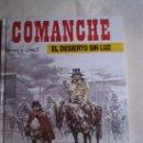 Cómics: COMANCHE NUMERO 5.EL DESIERTO SIN LUZ... Lote 27366592