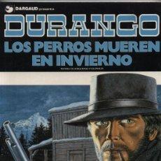Fumetti: DURANGO Nº 1. LOS PERROS MUEREN EN INVIERNO. GRIJALBO-DARGAUD.. Lote 26154774