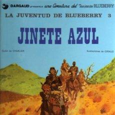 Cómics: TENIENTE BLUEBERRY - JINETE AZUL - CHARLIER/GIRAUD - GRIJALBO/DARGAUD. Lote 27536873