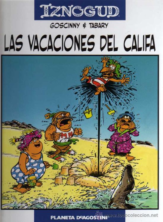 IZNOGUD - LAS VACACIONES DEL CALIFA - GOSCINNY/TABARY - PLANETA DEAGOSTINI (Tebeos y Comics - Grijalbo - Iznogoud)
